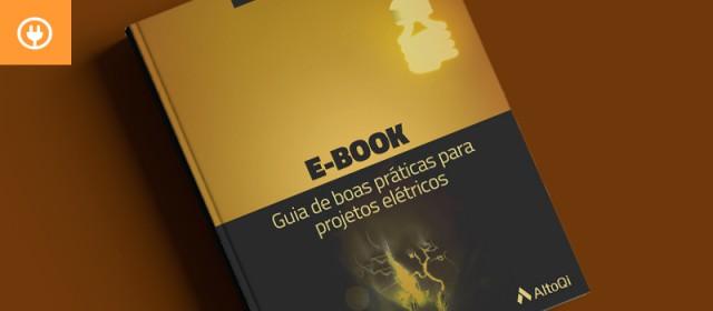 eBook: Guia de boas práticas para projetos elétricos