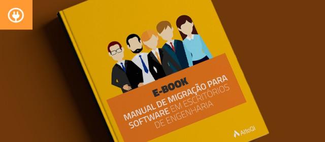 eBook: Manual de migração para software em escritórios de engenharia