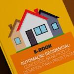 Whitepaper: Automação residencial: conceitos, benefícios e desafios para projetistas