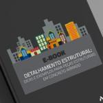 Detalhamento estrutural: dicas e exemplos para peças estruturais em concreto armado
