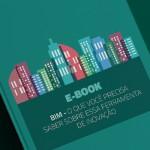 Manual BIM: O que você precisa saber sobre essa ferramenta de inovação