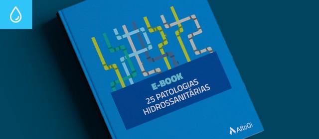 Patologias Hidrossanitárias: 25 falhas mais comuns em projetos e execuções