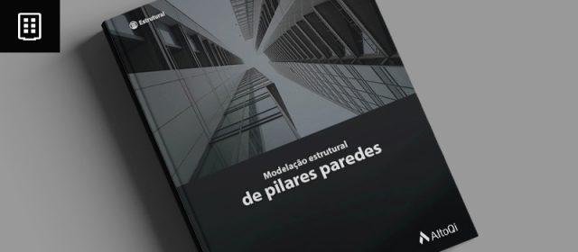 Ebook gratuito: Modelação estrutural de pilares paredes
